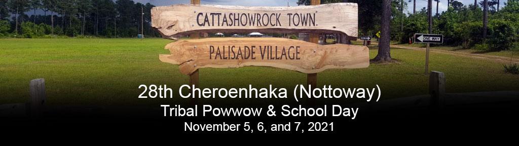 28th Cheroenhaka (Nottoway) I tribal Powwow & School Day, November 5, 6, and 7, 2021